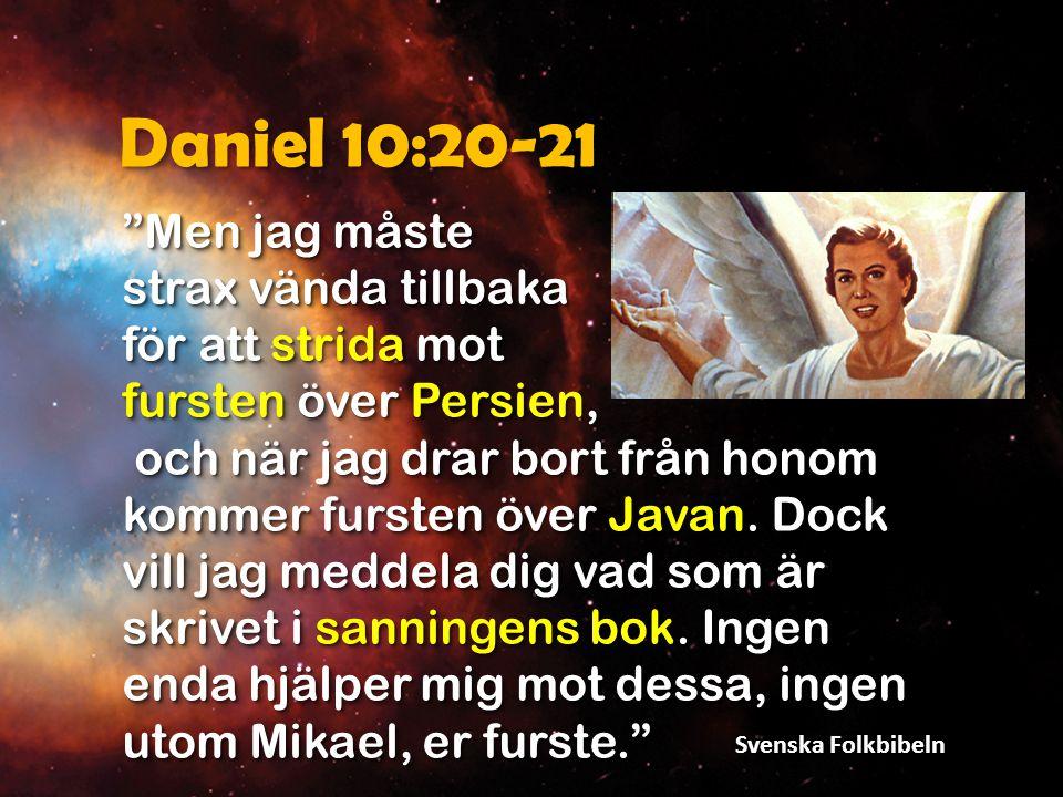 Mikael = Jesus Av sammanhanget här går det inte att avgöra frågan om Mikael är en skapad ängel eller om det är den oskapade ängeln.
