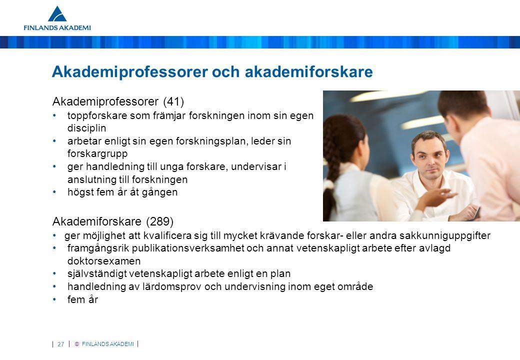 © FINLANDS AKADEMI 28 Forskardoktorer •Har nyligen doktorerat, ska kvalificera sig som yrkesforskare •Högst fyra år sedan doktorsexamen •Genomför sin egen forskningsplan, handleder lärdomsprov, undervisar •I finansieringen ingår avlönings- och forskningskostnader •Tre år