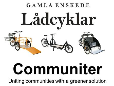 Communiter Uniting communities with a greener solution.