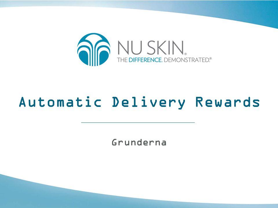 Automatic Delivery Rewards •ADR står för Automatic Delivery Rewards, ett program där distributörer och kunder prenumererar på produkter månadsvis.