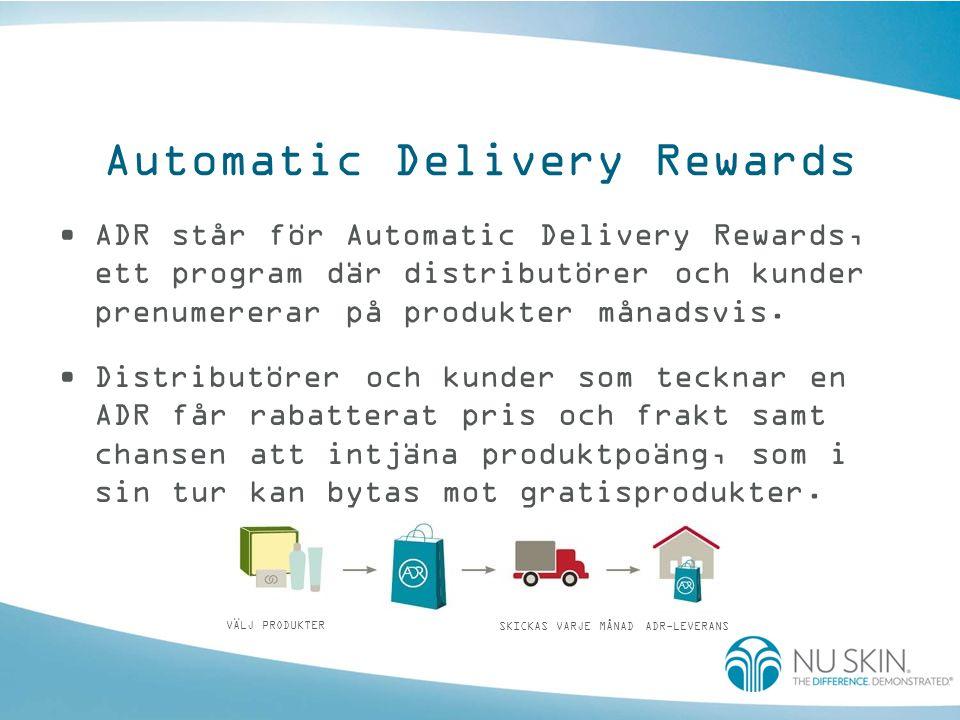 Syftet med ADR •Lojalitetsprogram för distributörer som gör att de kan behålla och förbättra omsättningen från nya rekryter.