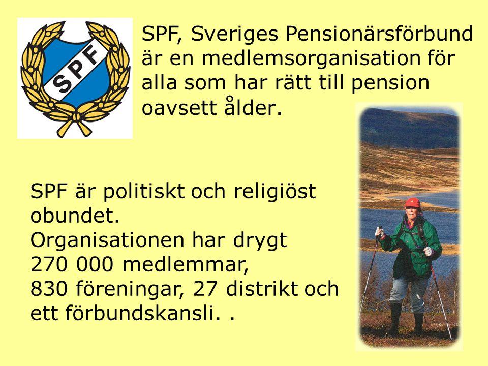 SPF OCH ÄLDREPOLITIKEN SPF verkar för att Sverige har en bra äldrepolitik, för bland annat boende, sjukvård och ekonomi.