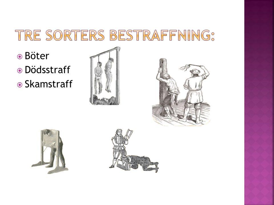  Bannlysning  Botgöring, ex pilgrimsfärd  Landsförvisning De brott som straffades av kyrkan kunde t.ex.