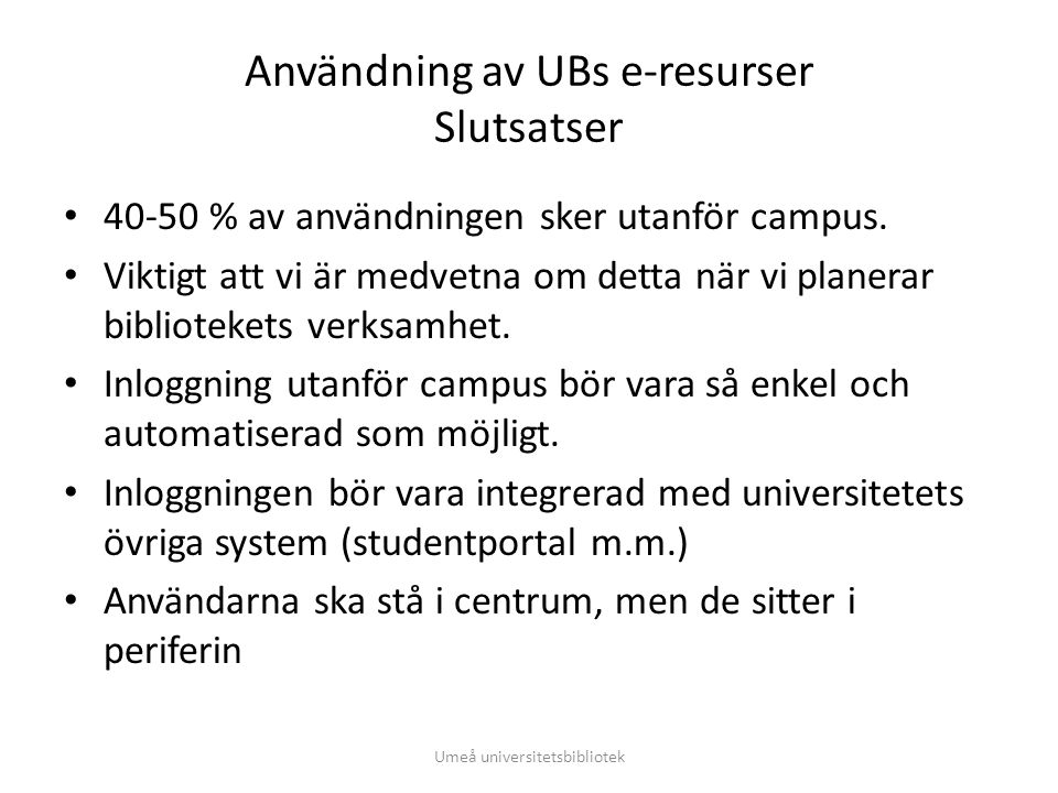 Tack • Några frågor? • Mats.almkvist@ub.umu.se Mats Almkvist, Umeå universitetsbibliotek