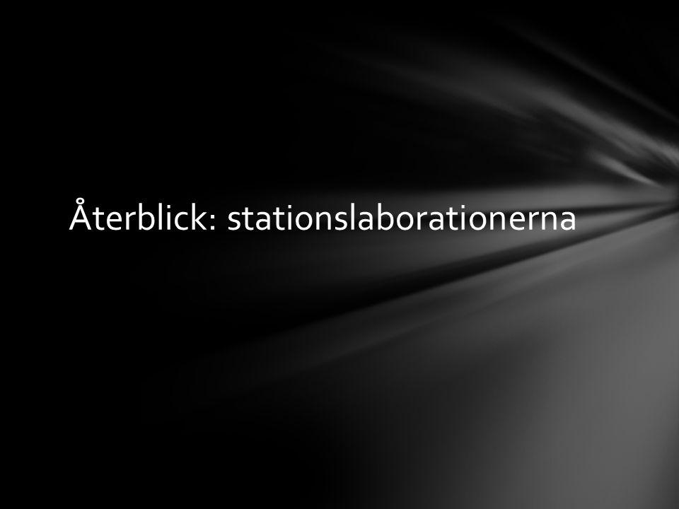 Återblick: stationslaborationerna