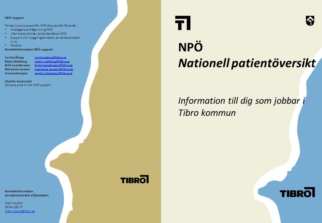 Nationell Patientöversikt ger: Ökad vårdkvalitet En helhetsbild av patientens tidigare diagnoser, provresultat och medicinering gör det lättare att ställa rätt diagnos och ge rätt behandling i tid.