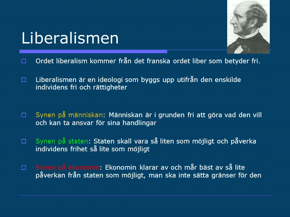 Liberalismen  Politiska fri- och rättigheter. Det representativa styrelseskicket.