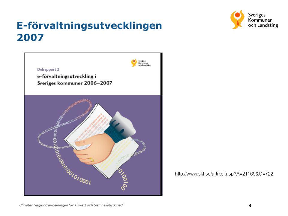Christer Haglund avdelningen för Tillväxt och Samhällsbyggnad 7 Den Moderna Förvaltningen Styrning och ledning Samverkan och IT-ekonomi Förändringsledning kommunikation och kompetens IT-plattform -hård och mjuk infrastruktur Kännetecken och indikatorer
