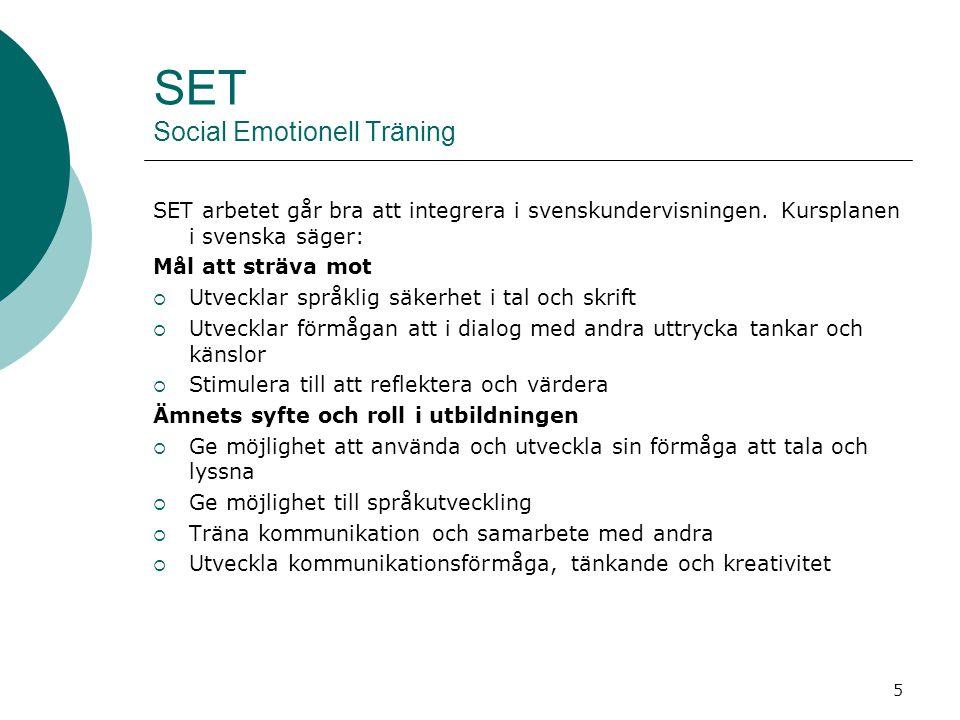 6 SET Social Emotionell träning SET kan hjälpa oss att:  Skapa ett positivt inlärnings- och arbetsklimat  Stärka välmåendet hos både elever och vuxna  Utveckla ett accepterande gruppklimat där olikheter upplevs som en tillgång  Använda ett positivt bemötande och tron på varandras förmågor som pedagogiskt verktyg  Skapa harmoni och trygghet i skolvardagen