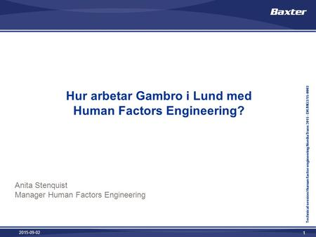 Hur arbetar Gambro i Lund med Human Factors Engineering?