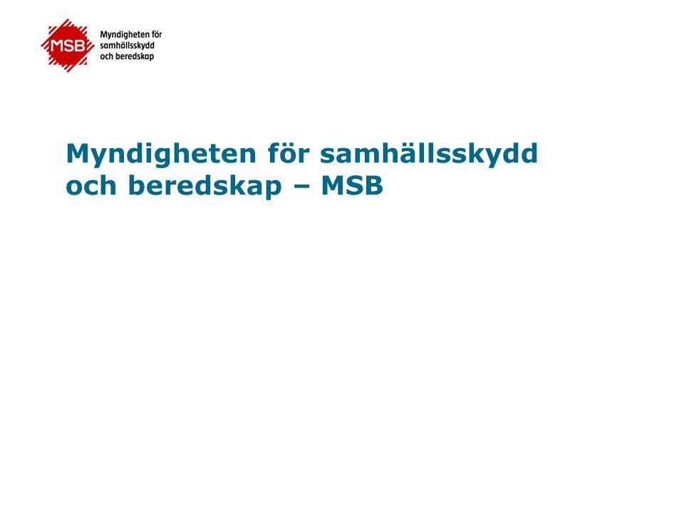 Kort om MSB 1 januari 2009 Generaldirektör Helena Lindberg Stockholm, Karlstad, Sandö och Revinge Strategisk ledning, 5 avdelningar, ca 800 anställda Swedish Civil Contingencies Agency (MSB)