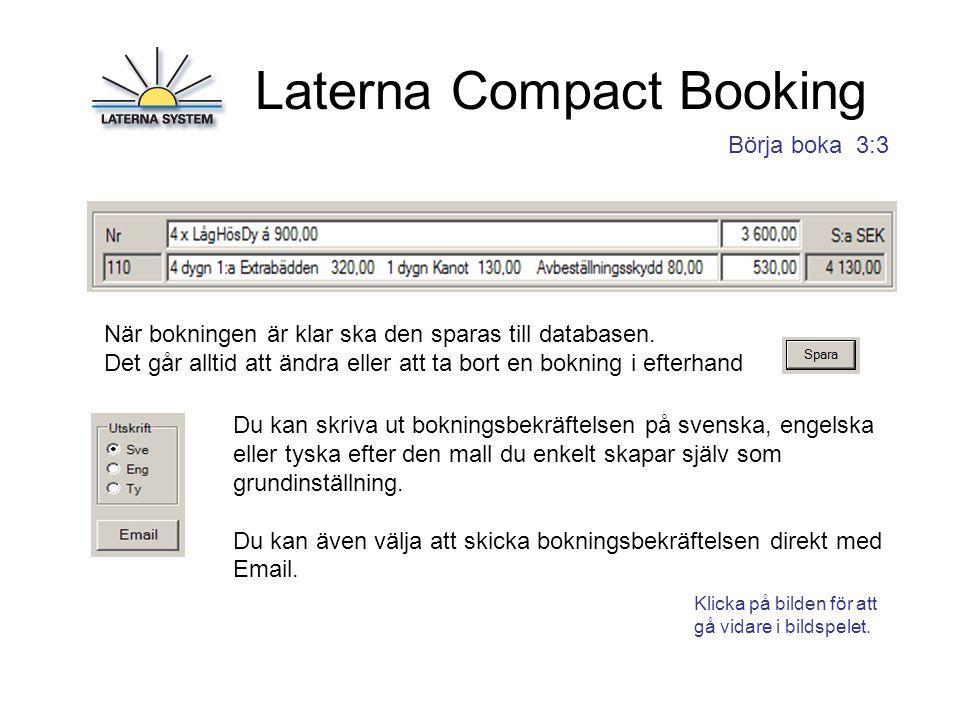 Laterna Compact Booking Det finns några bra verktyg som underlättar arbetet.