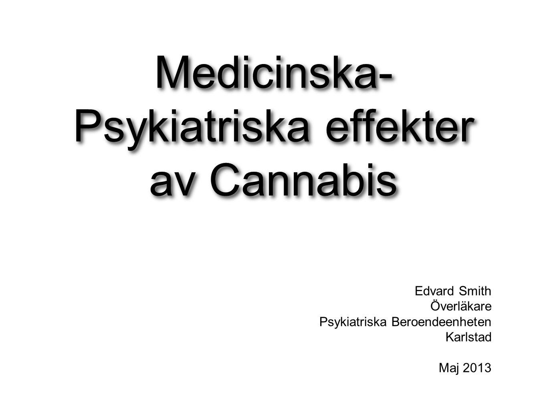 Komplex drog Flera hundra olika ämnen i Cannabis Sativa.