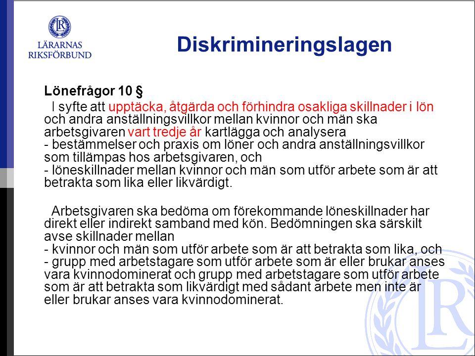 11 § Arbetsgivaren ska vart tredje år upprätta en handlingsplan för jämställda löner och där redovisa resultatet av kartläggningen och analysen enligt 10 §.