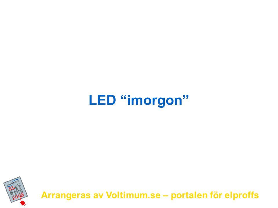 Arrangeras av Voltimum.se – portalen för elproffs Fortimo - DLM LED-modul som ersättare för kompaktlysrör i down- lights 1100 lm (och 2000 lm) 3000 K och 4000 K Livslängd 35 000 timmar med < 30% ljusnedgång 17 W / 62 lm/W 55 lm/W i armatur jämfört med 30-40 lm/W för CFL