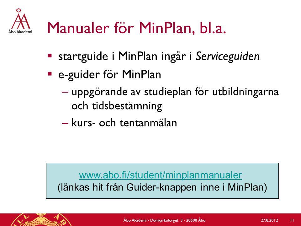 Guider och information åt gulisar 27.8.2012Åbo Akademi - Domkyrkotorget 3 - 20500 Åbo 12