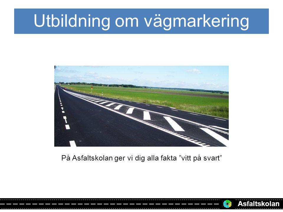 Asfaltskolan www.asfaltskolan.se