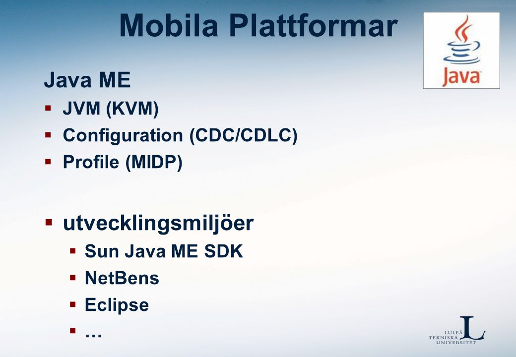 Mobila Plattformar Java ME  distribution  OTA  JAD (app.