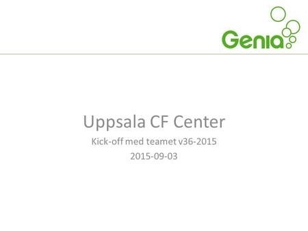Uppsala CF Center Kick-off med teamet v36-2015 2015-09-03.