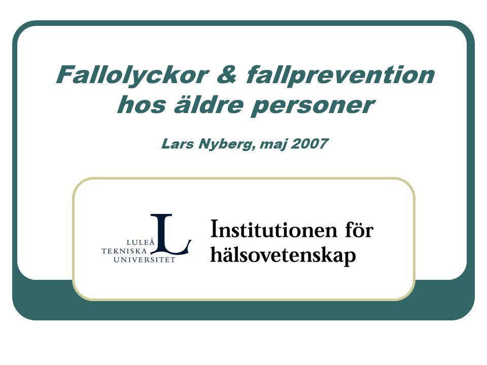 Fall och fallprevention hos äldre personer 1 000 000 fall per år bland äldre personer i Sverige Vanligare dödsorsak än trafikolyckor Kan förebyggas Baserat på kunskap om risk och uppkomst Fysisk träning viktigaste (?) komponenten