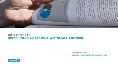 RAMBÖLL MANAGEMENT CONSULTING GOTLANDS LÄN UPPFÖLJNING AV REGIONALA DIGITALA AGENDOR September 2015.