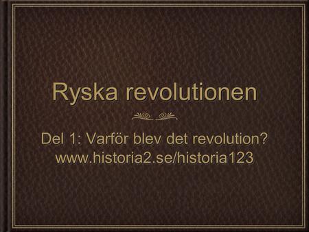 Ryska revolutionen orsaker
