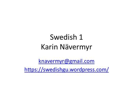 Swedish 1 Karin Nävermyr