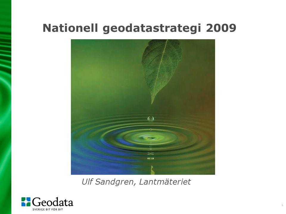 2 Geodata en viktig delmängd av samhällets informationsförsörjning en grundläggande informationsresurs i e-samhället Infrastruktur för geodata - samverkande system, regelverk och tjänster för att söka, hitta och använda geodata från olika aktörer