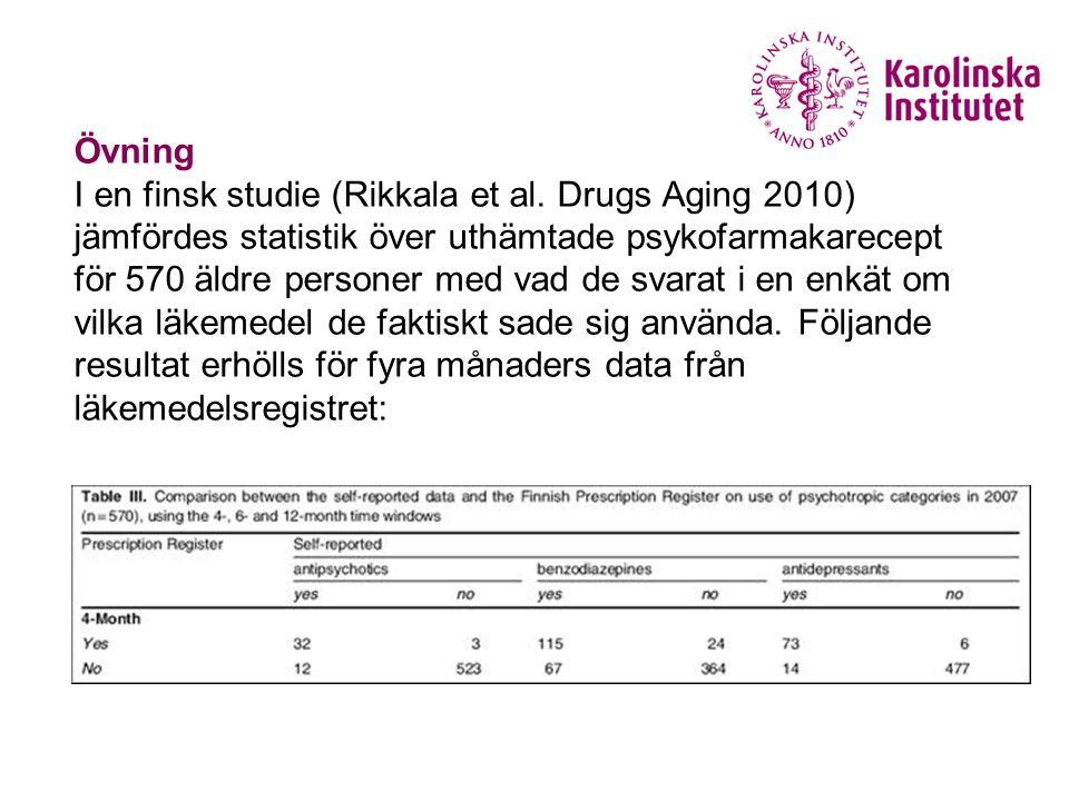 Övning – sensitivitet, specificitet a) Vad var registrets sensitivitet för antidepressiva läkemedel.
