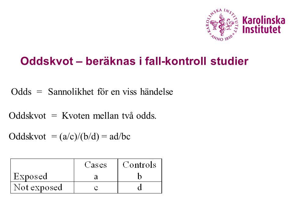 Exempel oddskvotsberäkning a) Beräkna oddskvoten för lågdos ASA (Aspirin alone) b) Vilken av läkemedlen eller kombinationerna är associerat med högst risk för magtarmblödningar.