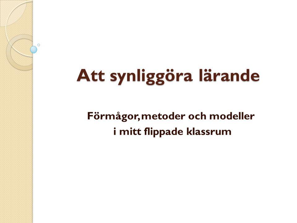 Charlotta Karlsson, Östergårdsskolan, Halmstad @FrokenFlipp www.mittflippadeklassrum.wordpress.com
