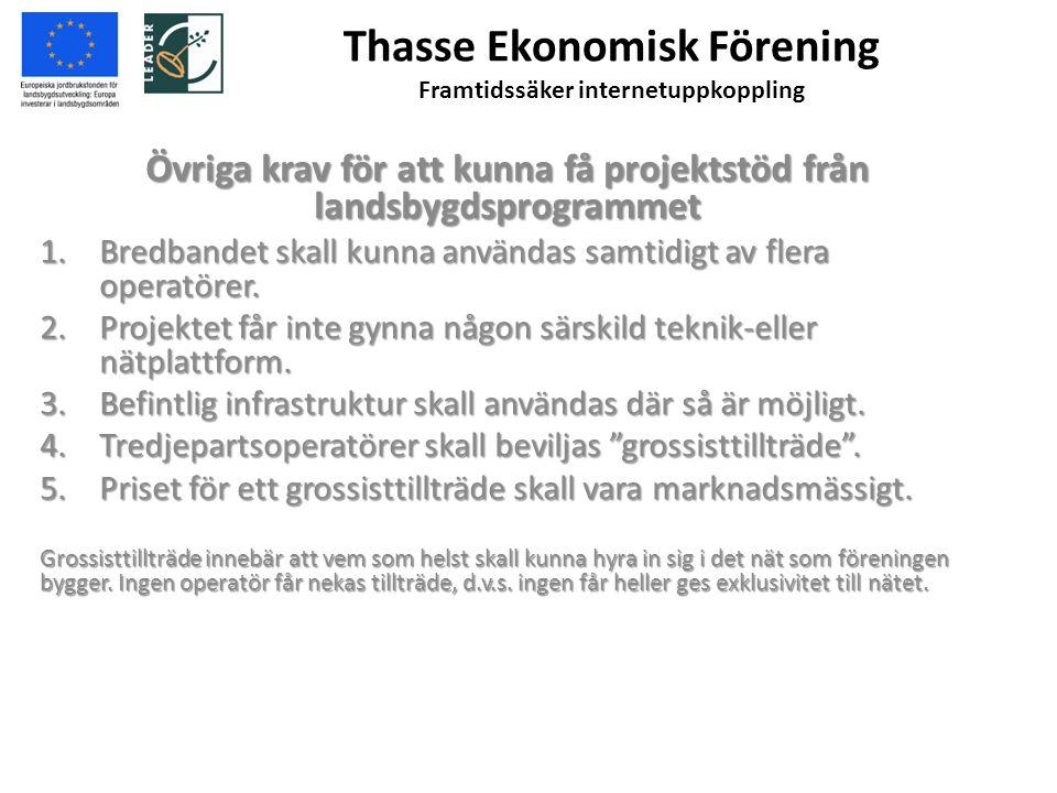 Thasse Ekonomisk Förening Framtidssäker internetuppkoppling 3.
