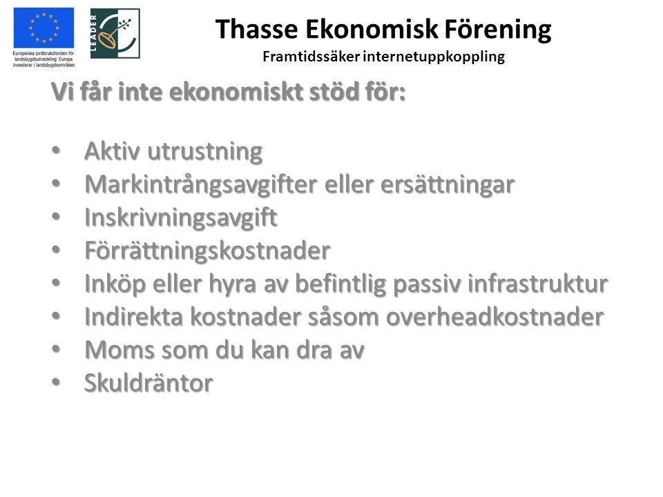 Thasse Ekonomisk Förening Framtidssäker internetuppkoppling 5.