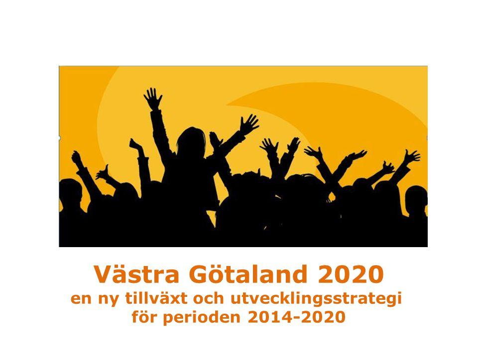 Västra Götaland 2020  Ny tillväxt och utvecklingsstrategi för Västra Götaland för den kommande programperioden 2014-2020  Ersätter nuvarande tillväxtprogram för Västra Götaland och Skaraborg  Varje delregion har utformat en plan för hur genomförandet av strategin ska ske den kommande tre åren, dvs 2014-2016  Fokus på frågor där det krävs en kommun- och sektorsövergripande samverkan för att göra skillnad