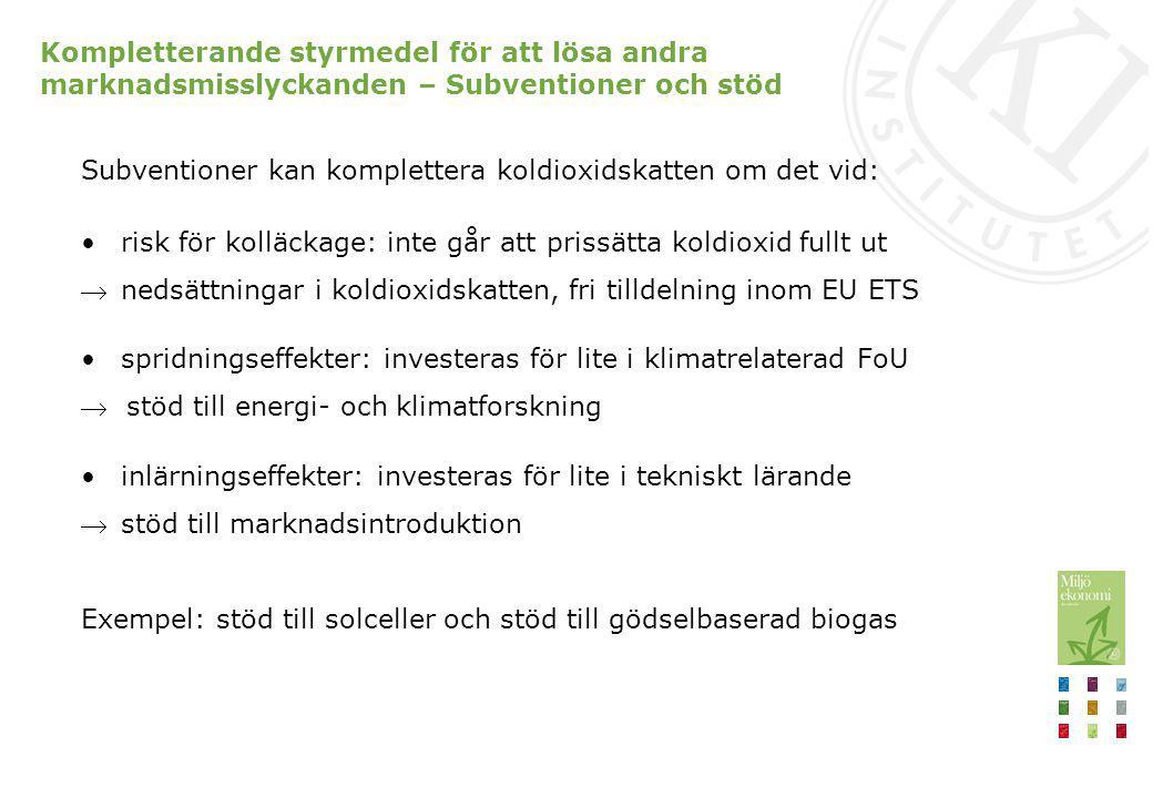 Viktigt hur stöden utformas – några dåliga exempel Investeringsstöd som uppgår till 11 miljarder kronor Lokala investeringsprogrammet (1998-2002) Klimatinvesteringsprogrammet (2003-2008) Energieffektivisering och konvertering i offentliga lokaler (2005-2009) Hållbara städer (2009-2012) Brister: Otydliga motiv för styrning Låg kostnadseffektivitet Höga administrationskostnader Bristande additionalitet Svåra att utvärdera