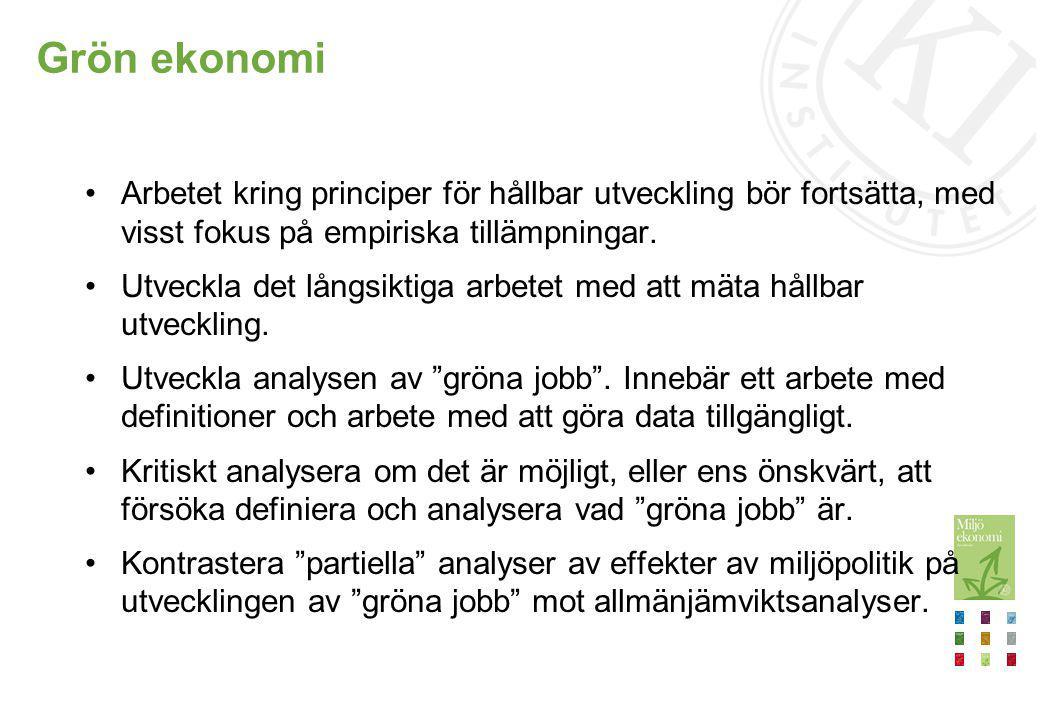 Utvärdering av styrmedel Behov av ett systematiskt och kontinuerligt arbete med att utvärdera styrmedel, såväl ex-ante som ex-post (se även Riksrevisionens rapport RiR 2012:1).