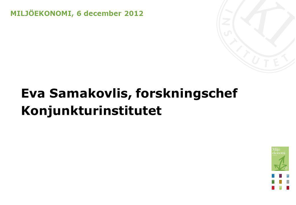MILJÖEKONOMI 6 december 2012 Innehåll Sammanfattande slutsatser Tvågradersmålet Utsläpp i Sverige och världen Beräknat mål till 2030 Kostnadseffektiva styrmedel Mål för energieffektivisering och förnybar energi Ekonomiskt beslutsunderlag Eva Samakovlis