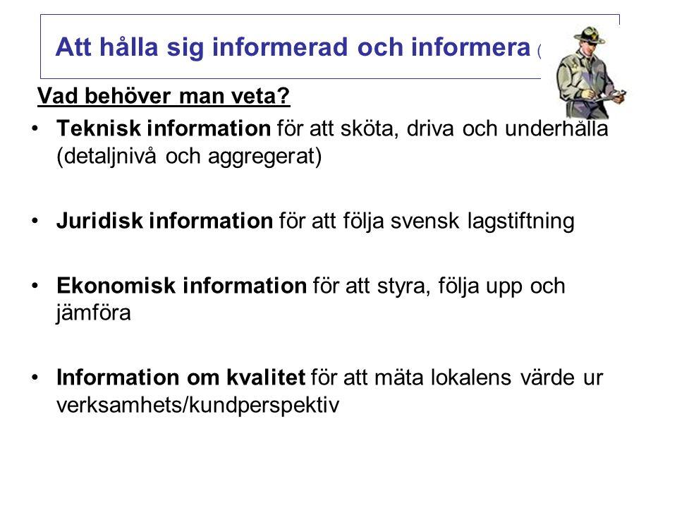 Hur får man tag i informationen.