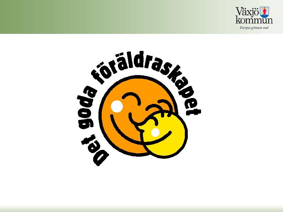 Det goda föräldraskapet 2010-2011 8 525 000 I samarbete med Örebro Universitet