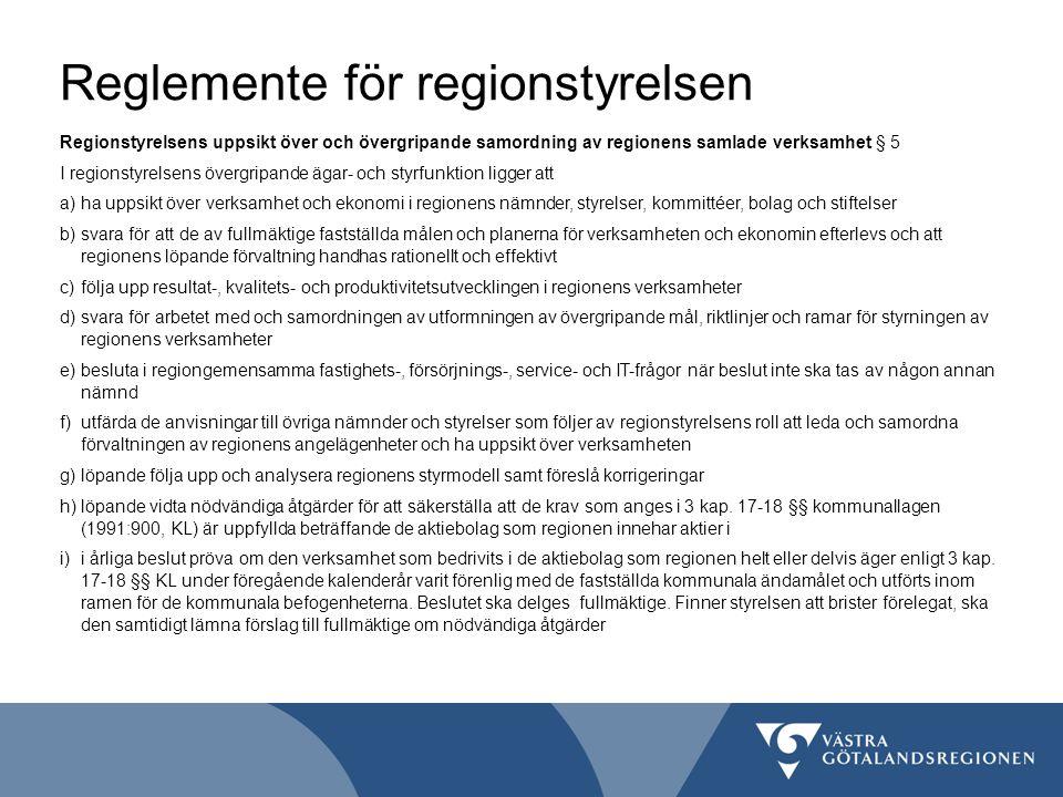 Reglemente för regionstyrelsen Ekonomisk förvaltning § 18 Regionstyrelsen upprättar regionens samlade detaljbudget med underlag från nämnder och styrelser och har därvid att iaktta god ekonomisk hushållning.