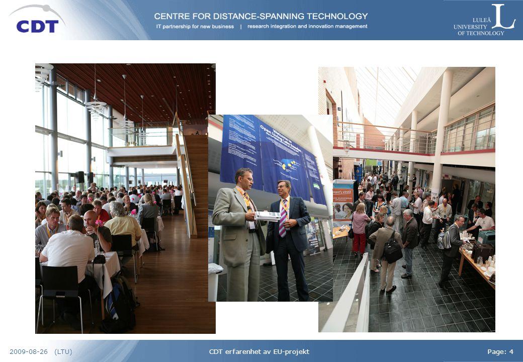 CDT erfarenhet av EU-projektPage: 52009-08-26 (LTU) Översikt avs CDTs engagemang i EU-projekt (inkl Interreg)