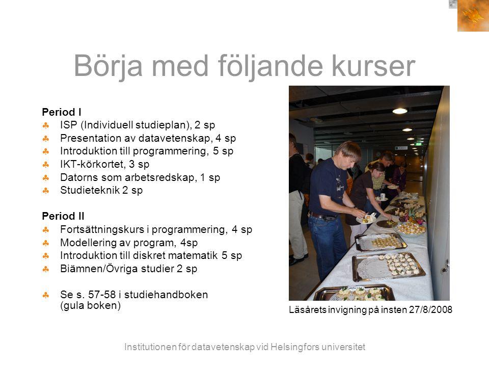 Institutionen för datavetenskap vid Helsingfors universitet På svenska  Individuell studieplan (ISP), svensk grupp  Info på finska 3.9.