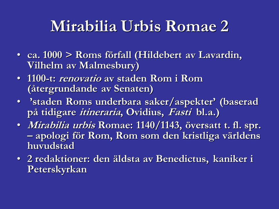 Mirabilia 2 Capitolium = caput mundiCapitolium = caput mundi Struktur: 1.