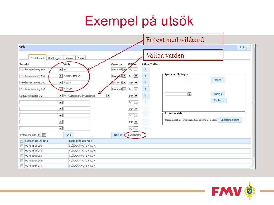 Sökdialog – Informationstyp  Wildcard går att använda på textfält och på datumfält.