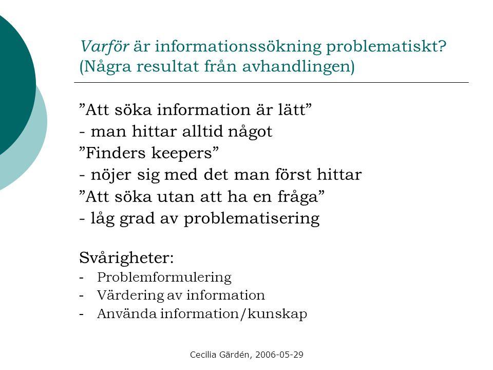 Cecilia Gärdén, 2006-05-29 Exempel B: Hej xxx.Välkommen.