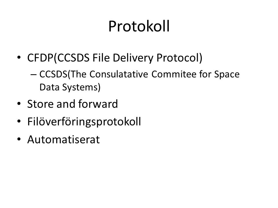 Protokoll DTN(Delay/Disruption Tolerant Networking) – Store and forward – Convergence-layers – Bundle – Användningsområde – RFC3848