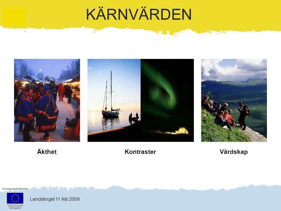 Klicka här för att ändra format Klicka här för att ändra format på bakgrundstexten Nivå två Nivå tre Nivå fyra Nivå fem 15 Landstinget 11 feb 2009 Plattformar Kommunicerar Swedish Laplands kärnvärden och löfte.