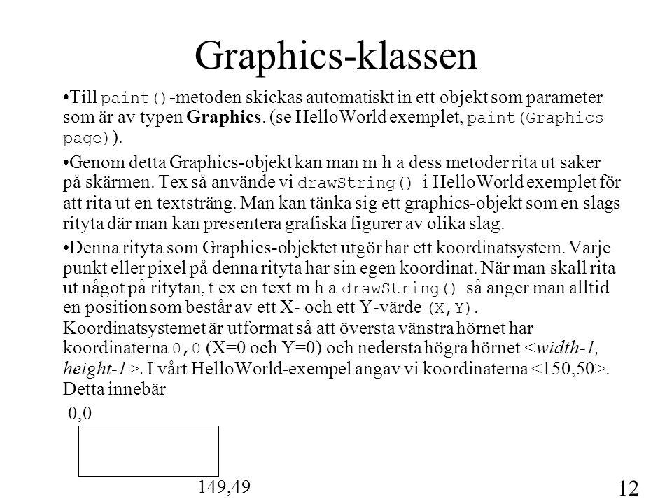 13 Applet och HTML En Applet inkluderas i en HTML-sida m h a -taggen.