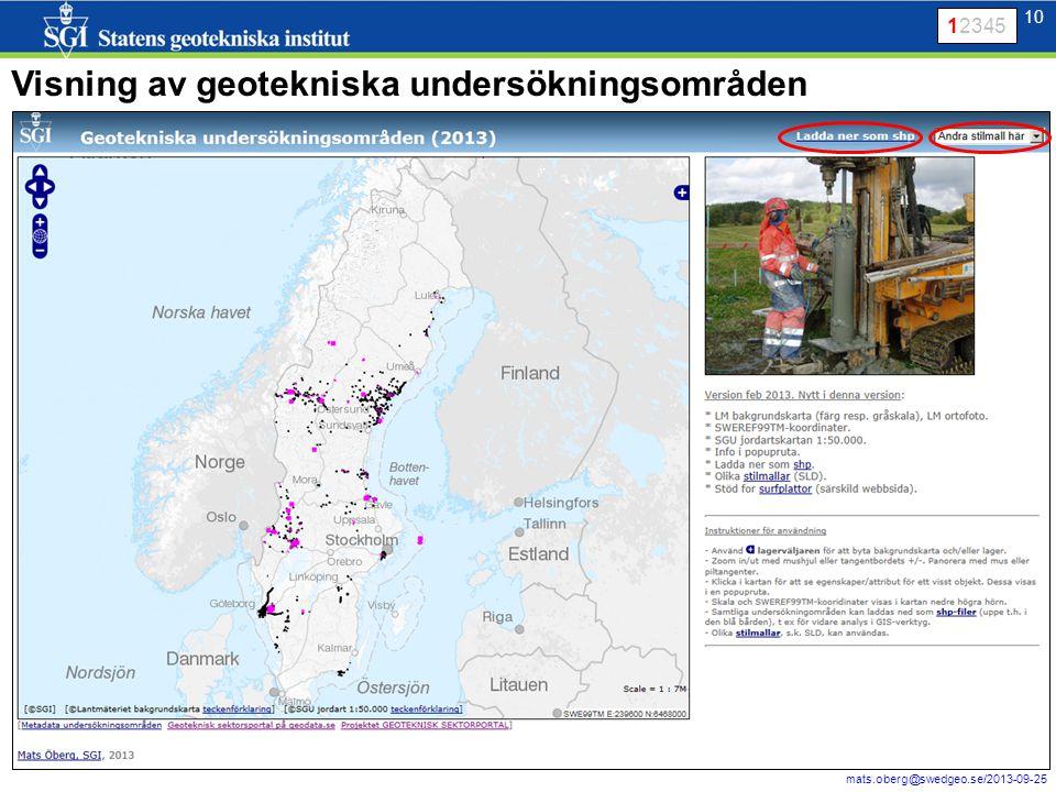 11 mats.oberg@swedgeo.se/2013-09-25 11 Från borrbandvagn  BGA  WMS på Geodataportalen (och andra webbsidor) WMS 12345