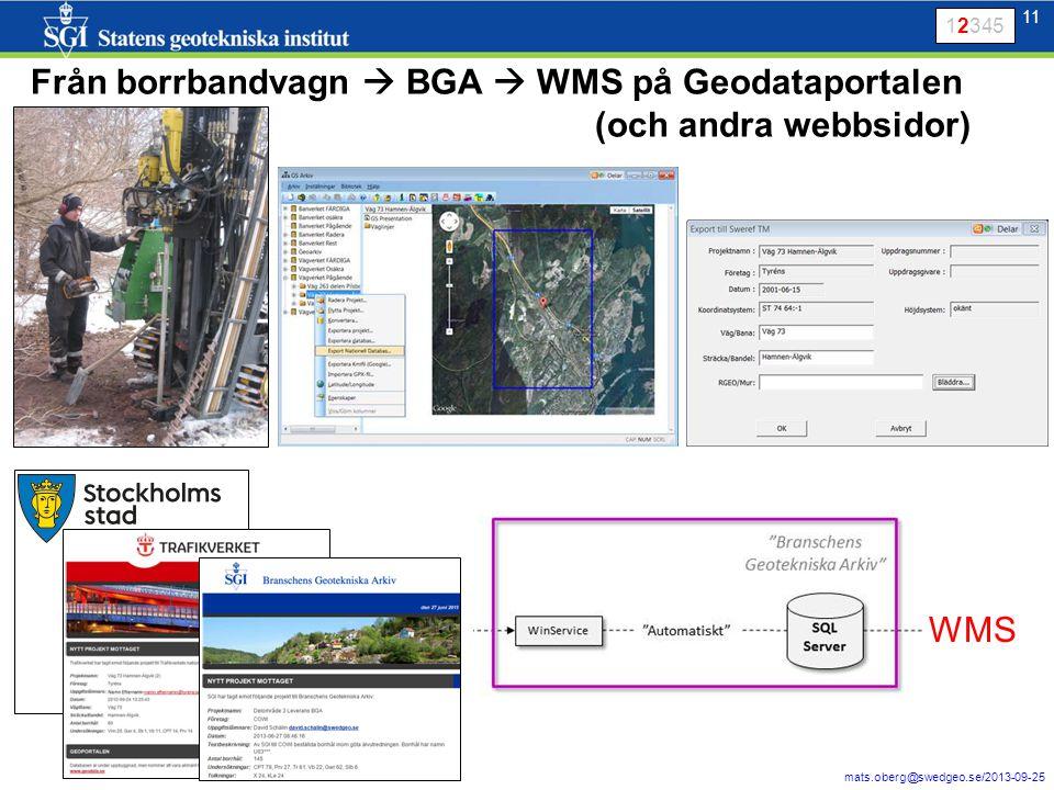 12 mats.oberg@swedgeo.se/2013-09-25 12 Visning av individuella borrhål (prototyp) från BGA 12345